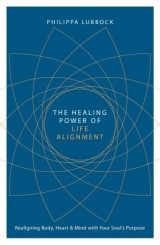 The Healing Power of Life Alighnment