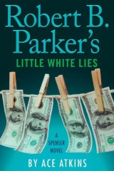 Robert B. Parker's Little White Lies