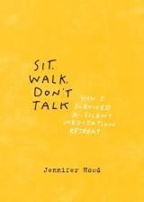 Sit, Walk, Don't Talk