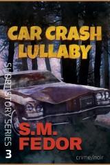 Car Crash Lullaby
