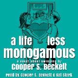 Life Less Monogamous, A