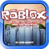Roblox Game Guide, Tips, Hacks, Cheats, Mods, Apk, Download