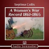 Woman's War Record 1861-1865, A