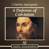 Defense of Calvinism, A