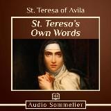 St. Teresa's Own Words