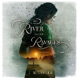 River and the Ravages, The