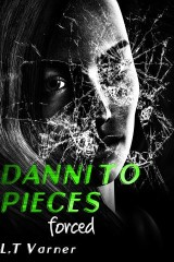 Danni To Pieces: Forced