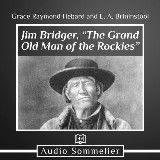 "Jim Bridger, ""The Grand Old Man of the Rockies"""