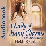 Lady of Many Charms and Other Stories, A