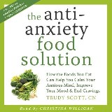 Anti-Anxiety Food Solution, The