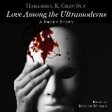 Love Among the Ultramoderns