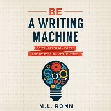 Be a Writing Machine