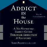 Addict in the House