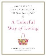 A Colorful Way of Living