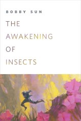 The Awakening of Insects