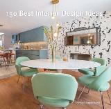 150 Best Interior Design Ideas