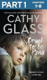 Cruel to Be Kind: Part 1 of 3: Saying no can save a child's life