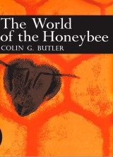 The World of the Honeybee (Collins New Naturalist Library, Book 29)