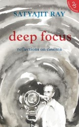 Deep Focus: Reflection On Indian Cinema