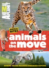Animals on the Move (Animal Planet Animal Bites)