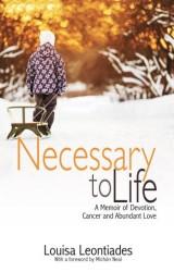 Necessary to Life