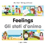 My First Bilingual Book–Feelings (English–Italian)