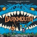 Darkmouth #3: Chaos Descends
