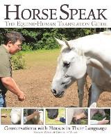 Horse Speak: An Equine-Human Translation Guide