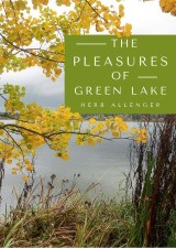 The Pleasures of Green Lake