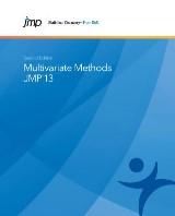 JMP 13 Multivariate Methods, Second Edition