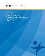 JMP 13 Predictive and Specialized Modeling, Second Edition