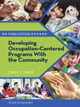 Developing Occupation-Centered Programs With the Community, Third Edition