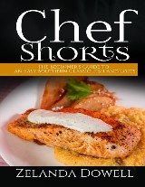 Chef Shorts: The Beginner's Guide to an Easy Southern Classic: Fish and Grits