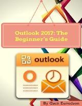 Outlook 2017: The Beginner's Guide