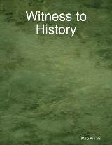 Witness to History