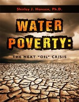 """Water Poverty: The Next """"Oil"""" Crisis"""