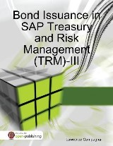Bond Issuance in SAP Treasury and Risk Management (TRM)-III