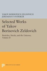Selected Works of Yakov Borisovich Zeldovich, Volume II