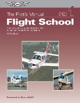 The Pilot's Manual: Flight School