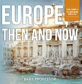 Europe, Then and Now | Children's European History