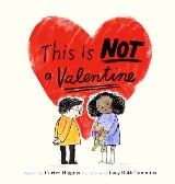 This Is Not a Valentine