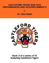 Castleford Tigers 1926-2015: Performances and Accomplishments
