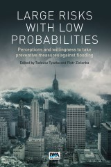 Large Risks with Low Probabilities
