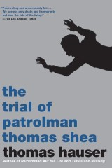The Trial of Patrolman Thomas Shea