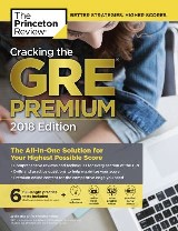 Cracking the GRE Premium Edition with 6 Practice Tests, 2018
