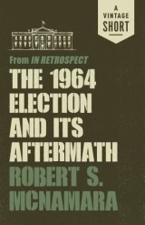 The 1964 Election and Its Aftermath
