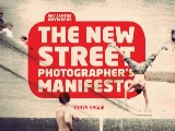 The New Street Photographers Manifesto