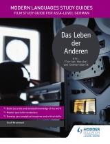 Modern Languages Study Guides: Das Leben der Anderen