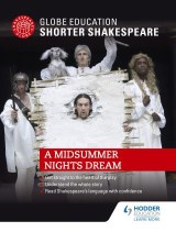 Globe Education Shorter Shakespeare: A Midsummer Night's Dream
