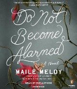 Do Not Become Alarmed
